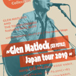 KOBE Goodies Collection ~Glen Matlock(SEX PISTOLS) Japan tour 2019 ~