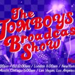 """THE TOMBOYS Broadcast Show"""