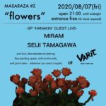 """MASARAZA#2 """"flowers"""""""