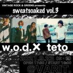 VINTAGE ROCK & GREENS presents 「sweatsoaked vol.3」