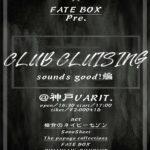 SULLIVAN's FUN CLUB×FATE BOX pre.『CLUB CLUISING』sounds good! 編